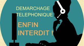 DEMARCHAGE TELEPHONIQUE ENFIN INTERDIT POUR LES TRAVAUX LIES A L'ÉNERGIE